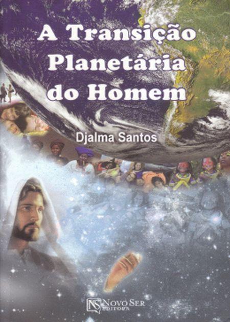 TRANSICAO PLANETARIA DO HOMEM (A)