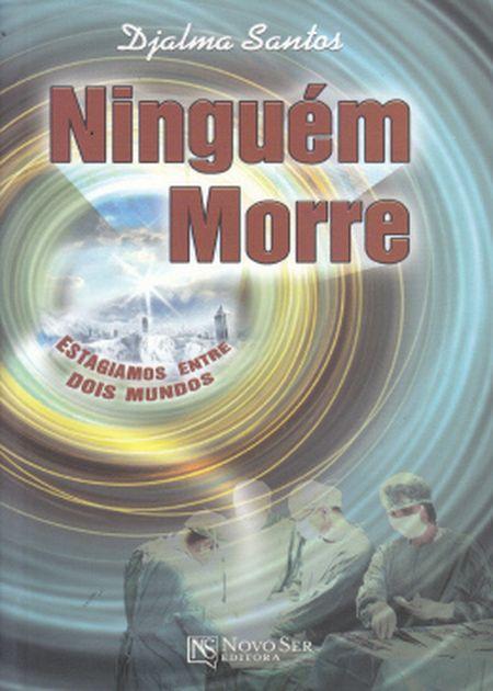 NINGUEM MORRE ESTAGIAMOS ENTRE DOIS MUNDOS