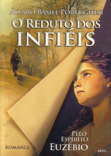 REDUTO DOS INFIEIS (O)