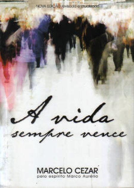 VIDA SEMPRE VENCE (A) - NOVO