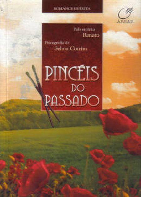 PINCÉIS DO PASSADO