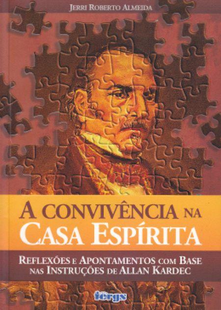 CONVIVENCIA NA CASA ESPÍRITA (A)