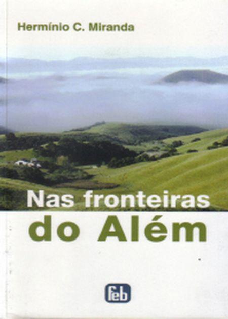 NAS FRONTEIRAS DO ALÉM - ESPECIAL