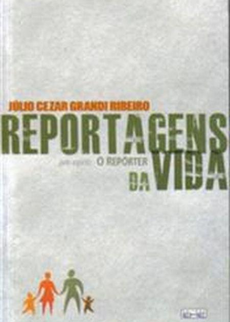 REPORTAGENS DA VIDA