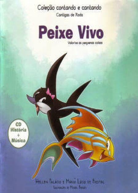 PEIXE VIVO (O) - INF.