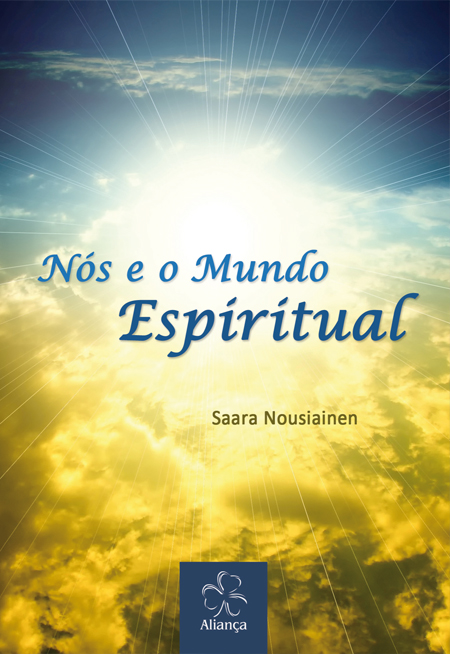 NOS E O MUNDO ESPIRITUAL - NOVO