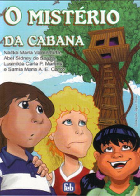 MISTÉRIO DA CABANA (O) - INFANTIL