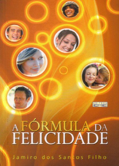 FORMULA DA FELICIDADE (A) - EME