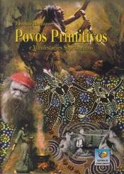 POVOS PRIMITIVOS E MANIFESTACOES PARANORMAIS