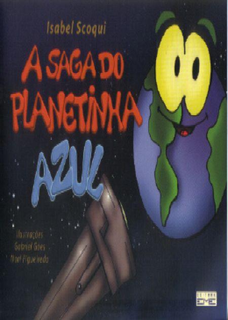 SAGA DO PLANETINHA AZUL (A)