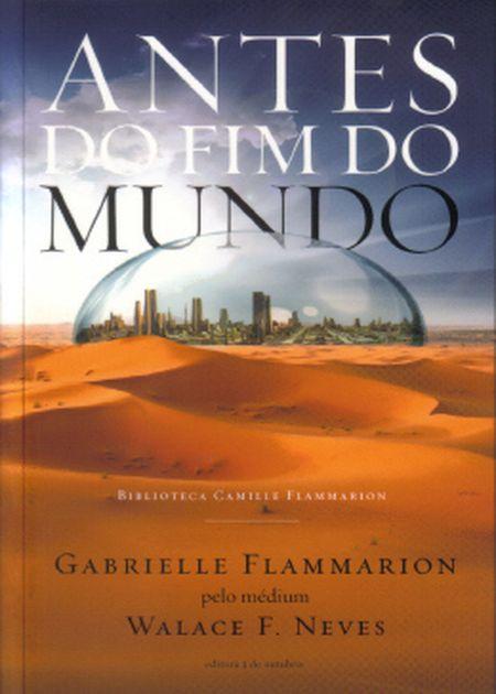 ANTES DO FIM DO MUNDO