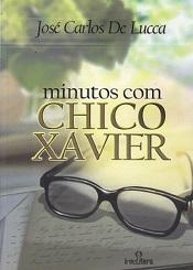 MINUTOS COM CHICO XAVIER - NOVO