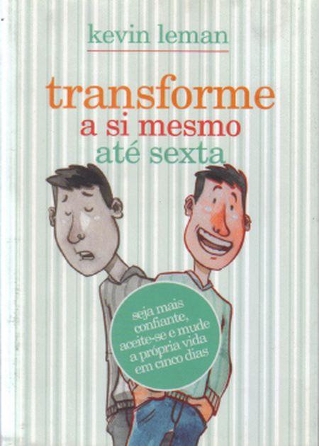 TRANSFORME A SI MESMO ATE SEXTA