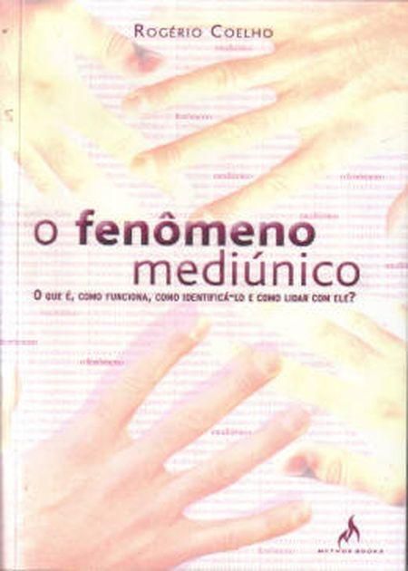 FENOMENO MEDIUNICO (O)