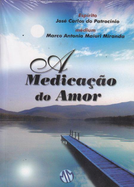 MEDICACAO DO AMOR (A)