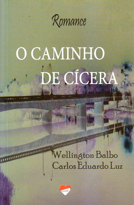 CAMINHO DE CICERA (O)