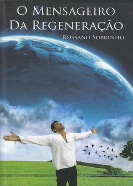 MENSAGEIRO DA REGENERACAO (O)