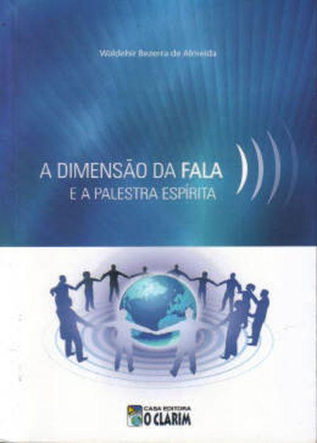 DIMENSAO DA FALA E DA PALESTRA ESPIRITA (A)