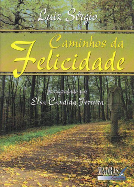 CAMINHOS DA FELICIDADE