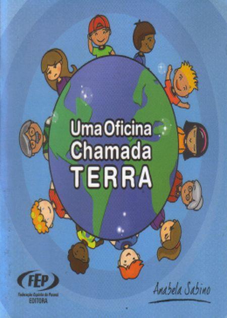 UMA OFICINA CHAMADA TERRA - INFANTIL