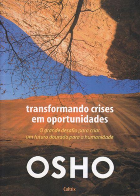 TRANSFORMANDO CRISES EM OPORTUNIDADES