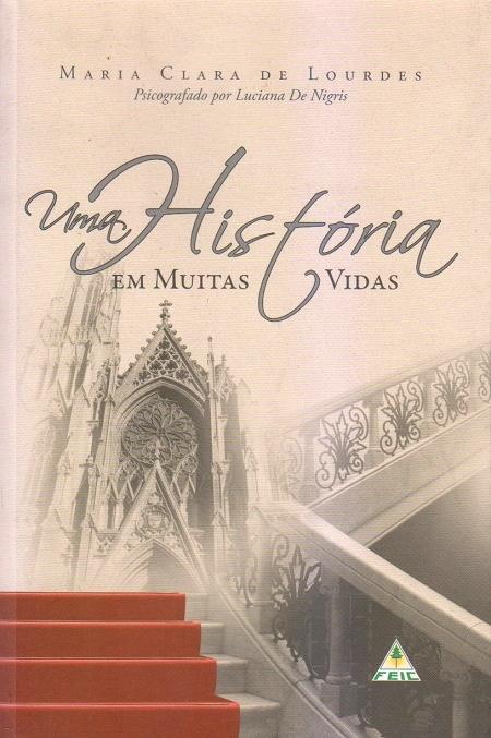 UMA HISTORIA EM MUITAS VIDAS