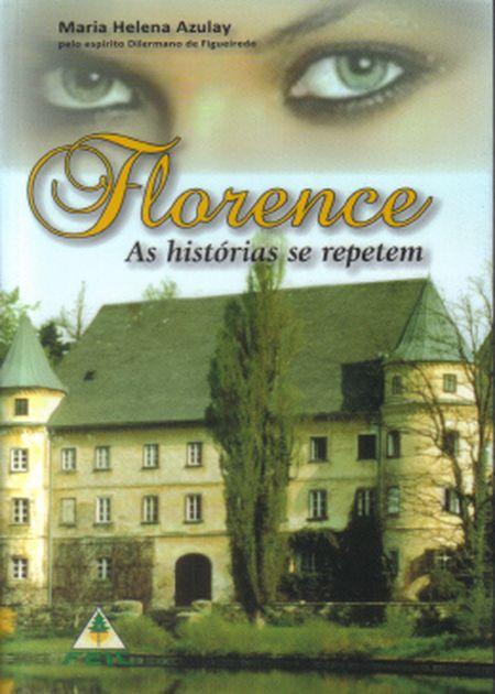 FLORENCE AS HISTORIAS SE REPETEM