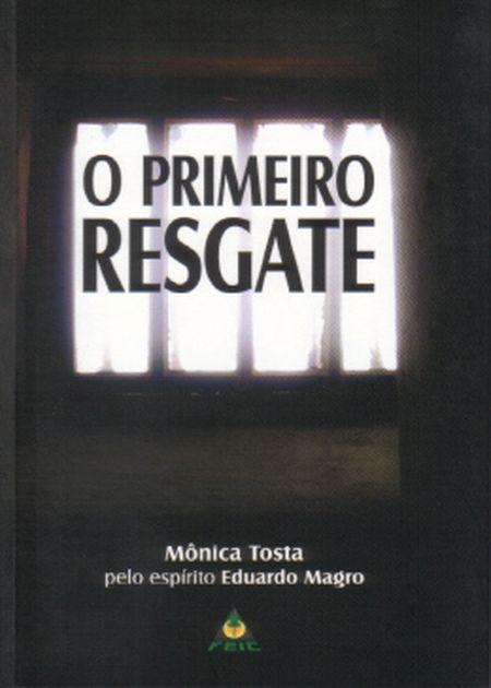 PRIMEIRO RESGATE (O)