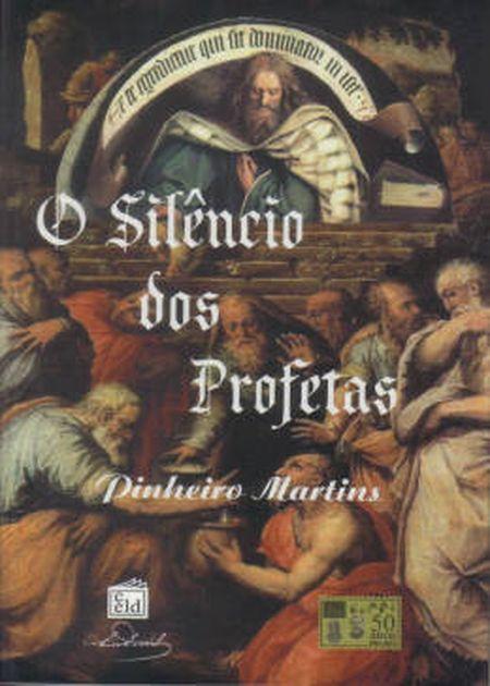 SILENCIO DOS PROFETAS (O)
