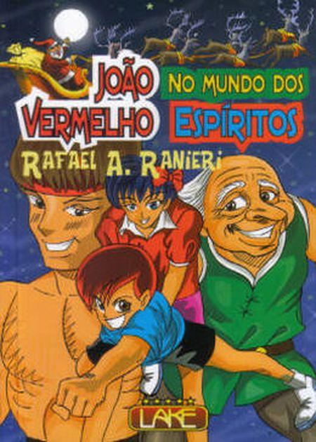 JOAO VERMELHO NO MUNDO DOS ESPIRITOS - NOVO