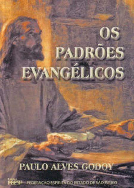 PADRÕES EVANGÉLICOS (OS)