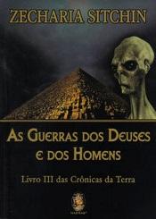 GUERRAS DOS DEUSES E DOS HOMENS (AS)