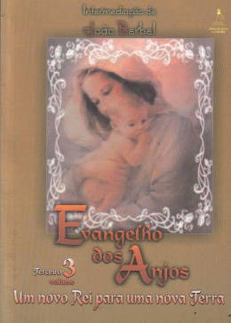EVANGELHO DOS ANJOS - VOL III