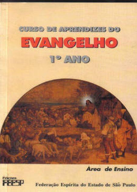 CURSO DE APRENDIZES DO EVANGELHO - 1° ANO