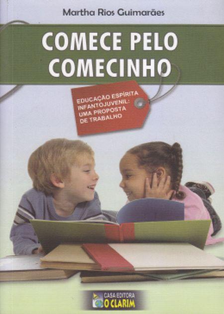 COMECE PELO COMECINHO