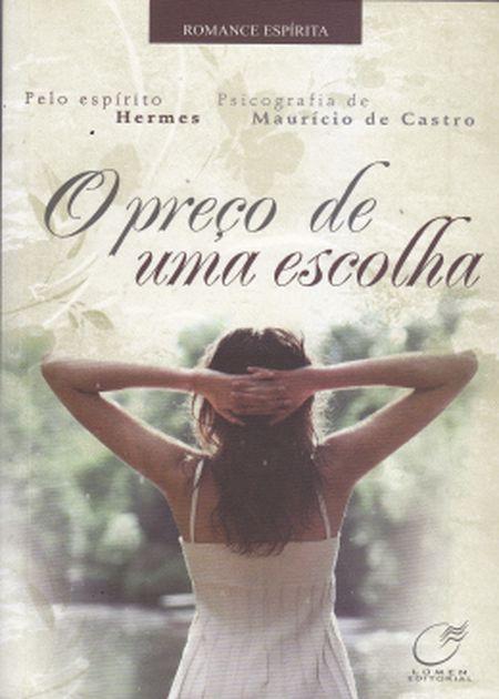 PRECO DE UMA ESCOLHA (O)