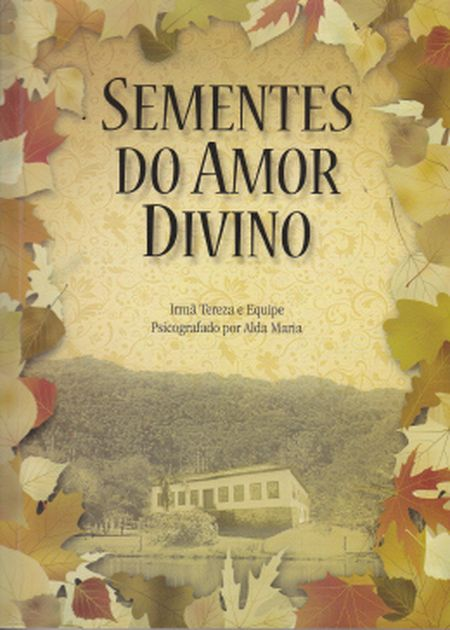 SEMENTES DO AMOR DIVINO