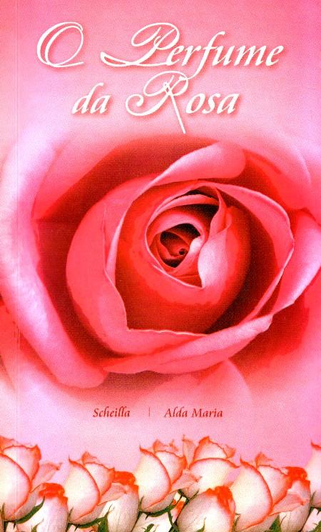 PERFUME DA ROSA (O)
