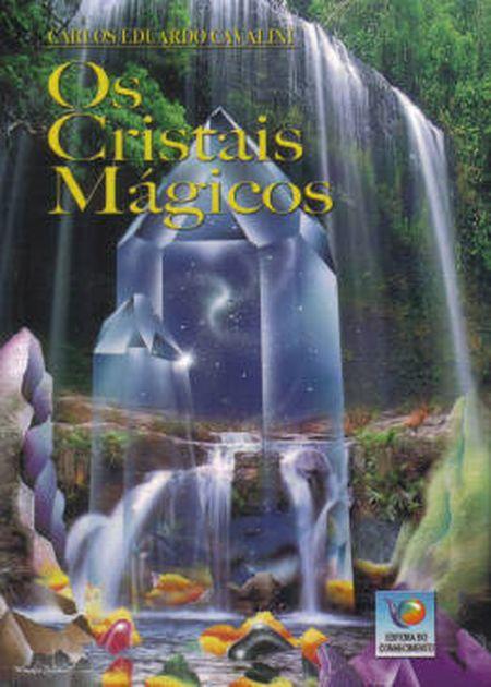 CRISTAIS MÁGICOS (OS)