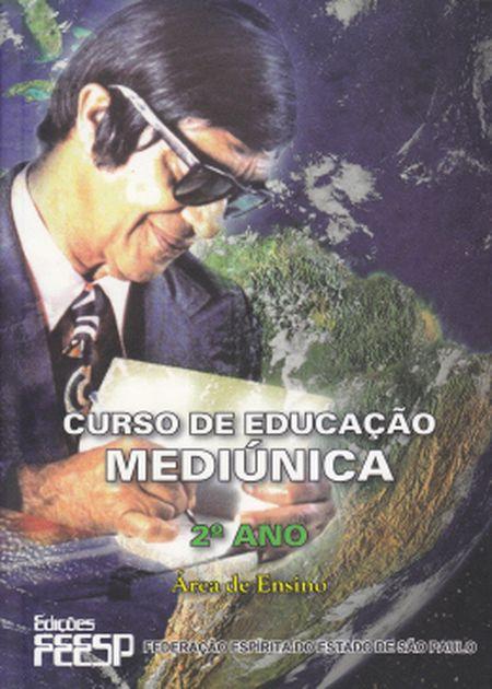 CURSO DE EDUCAÇÃO MEDIÚNICA - 2° ANO