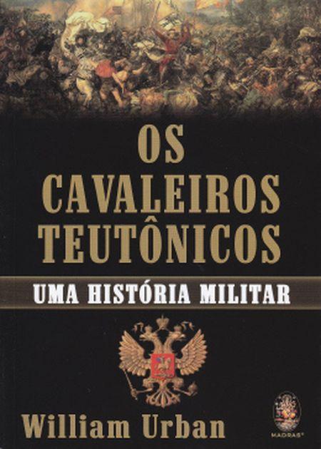 CAVALEIROS TEUTONICOS (OS)