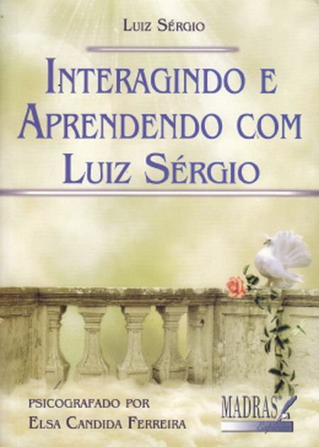 INTERAGINDO E APRENDENDO COM LUIZ SÉRGIO