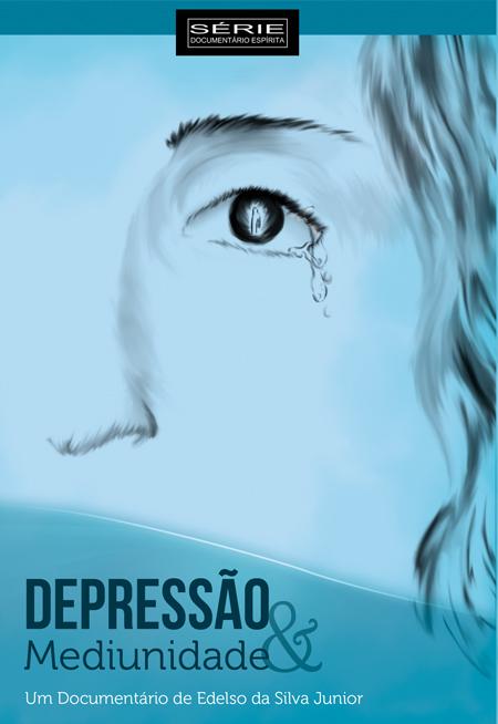 DEPRESSAO E MEDIUNIDADE - DVD