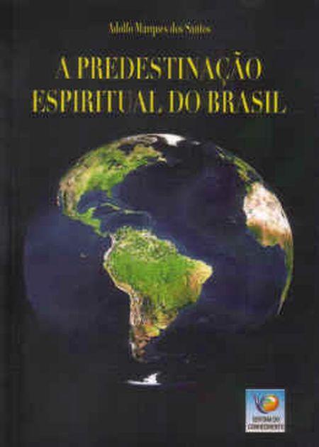 PREDESTINACAO ESPIRITUAL DO BRASIL (A)