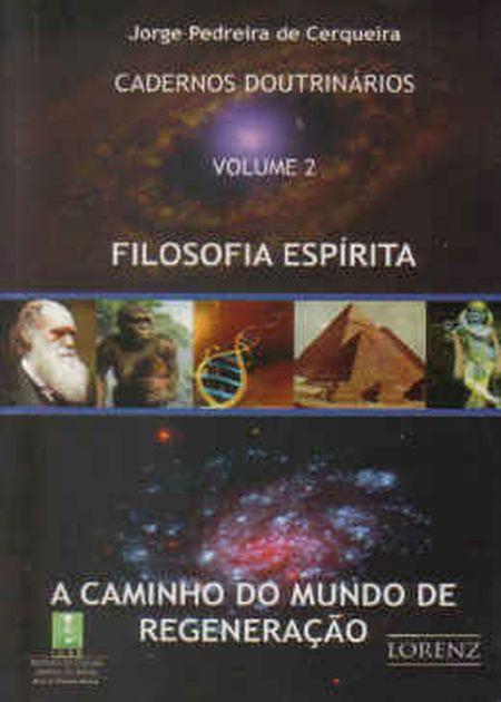 CAMINHO DO MUNDO DE REGENERAÇÃO (A) - VOL II
