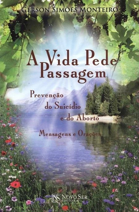 VIDA PEDE PASSAGEM (A)