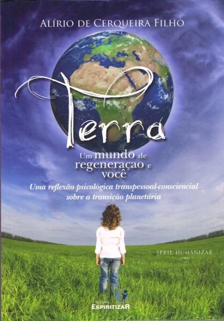 TERRA UM MUNDO DE REGENERACAO E VOCE
