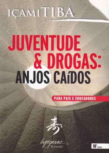 JUVENTUDE E DROGAS ANJOS CAIDOS
