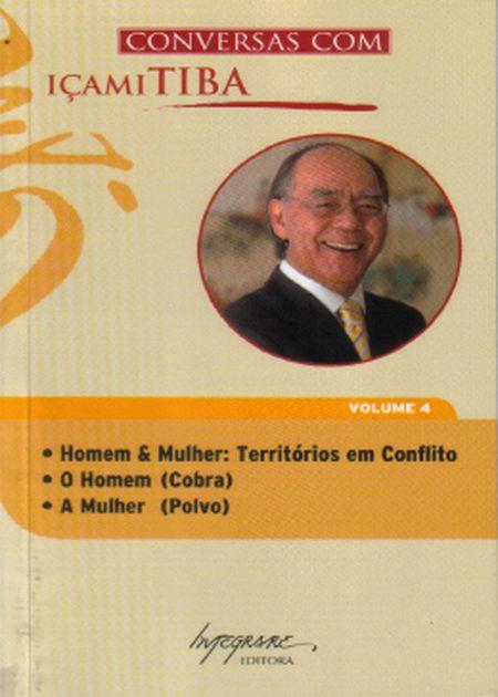 CONVERSAS COM ICAMI TIBA - VOL IV
