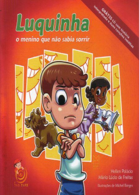 LUQUINHA O MENINO QUE NAO SABIA SORRIR C/ CD - INFANTIL